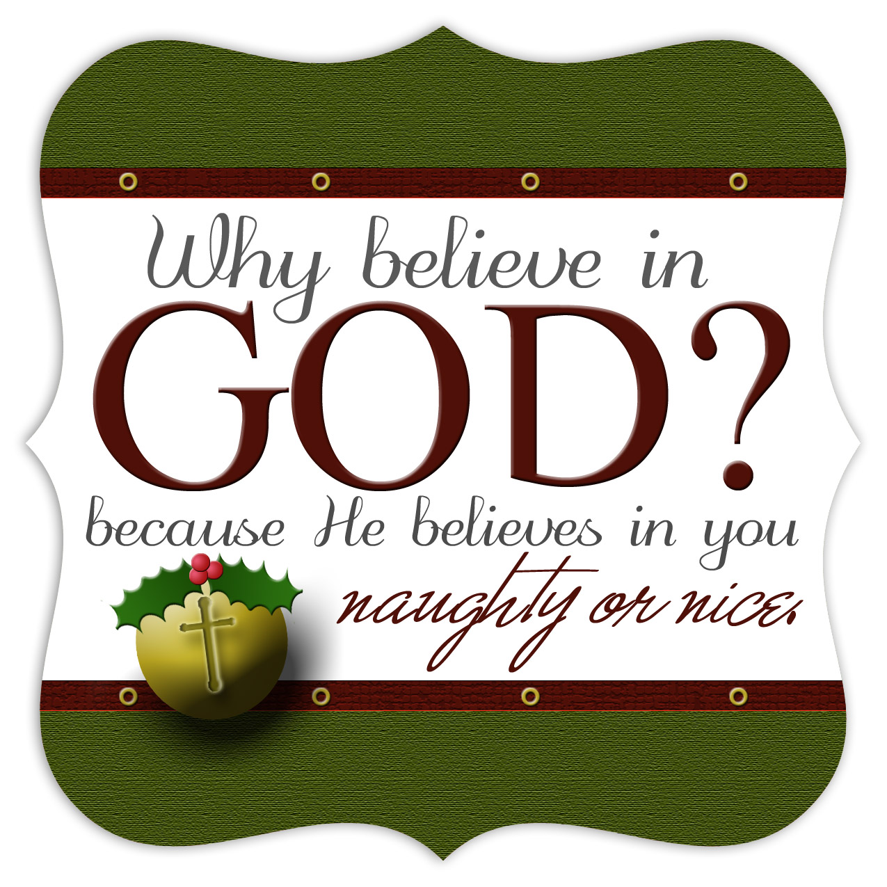 why you believe in God?